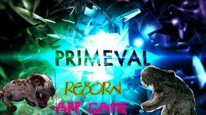 Primeval Reborn APP GAME
