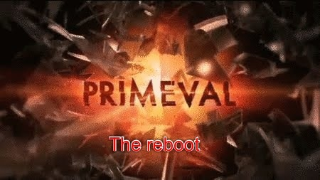 File:It time for a primeval reboot.jpg
