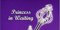 The Princess Diaries; Princess In Waiting