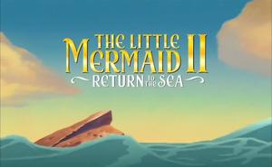 The Little Mermaid II Return to the Sea