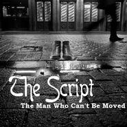 Script The Man Who Can't Be Moved