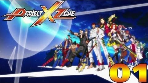 Project X Zone - Prologue 1 The Wanderers