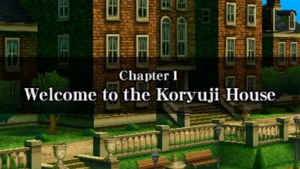 Chapter 1 - Welcome to the Koryuji House