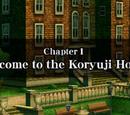 Chapter 1: Welcome to the Koryuji House