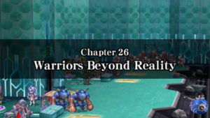 Chapter 26 - Warriors Beyond Reality