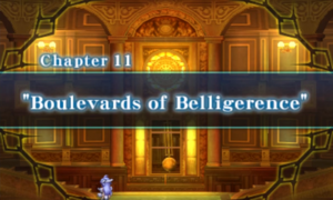 Chapter 11 - Boulevards of Belligerence