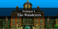 Prologue 1: The Wanderers