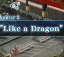 Chapter 2: Like a Dragon