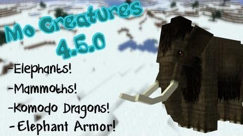 MO CREATURES 4.5.0! ELEPHANTS! DRAGON OSTRICHES! KOMODO DRAGONS!