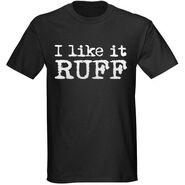 Ruffy Silverstein's ''I Like It Ruff'' T-Shirt