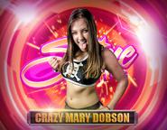 Crazy Mary Dobson Shine Profile