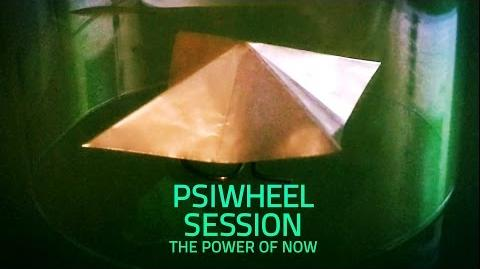 Psi wheel session - the power of now