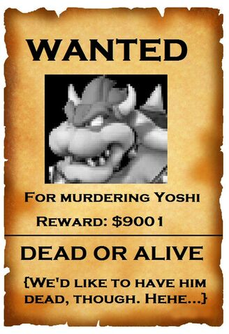 File:Bowser wanted.jpg