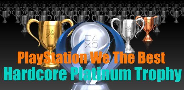 File:PlayStation We The Best HardCore Platinum Trophy.jpg