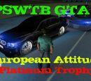 PSWTB GTA European Attitude Platinum Trophy