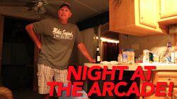 NIGHT AT THE ARCADE!