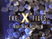 Dateline - The X Files
