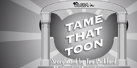 Tame That Toon