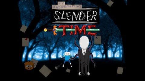 Slender Time Intro