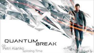 Quantum Break OST 09. Petri Alanko - Splitting Time