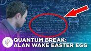 Quantum Break Alan Wake Hidden Easter Egg