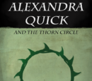 Alexandra Quick and the Thorn Circle
