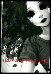 File:I Miss JANE the killer.jpg