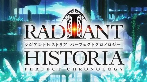『ラジアントヒストリア パーフェクトクロノロジー』オープニングアニメ