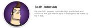 Bash johnson description