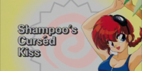 Shampoo's Curséd Kiss