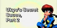 Ukyo's Secret Sauce, Part 2