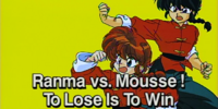 Ranma vs. Mousse! To Lose Is To Win