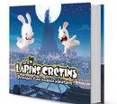 The Lapins Cretins: Chroniques d'une invasion planetaire!