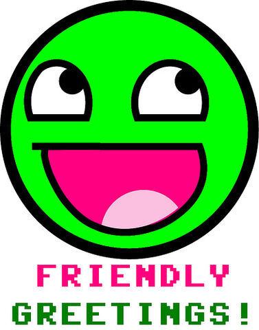 File:Friendly Greetings Awesome Smiley.jpg