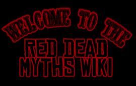 WelcomeToRDRMythsWiki