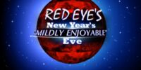 """Red Eye's"" New Year's ""Mildly Enjoyable"" Eve (2012)"