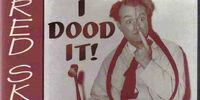 (Audio release) Red Skelton I Dood It!