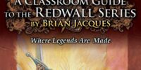 A Classroom Guide to the Redwall Series
