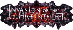 Invasion of the Hive Intellect.banner