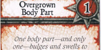 Overgrown Body Part
