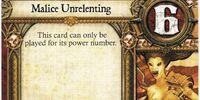 Malice Unrelenting