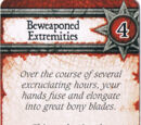 Beweaponed Extremities
