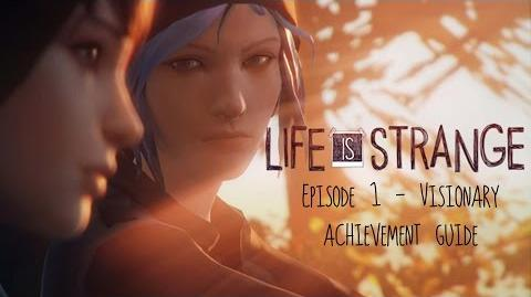 Life is Strange - Episode 1 Visionary Achievement Guide (All Photos Collectibles)