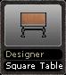 Designer Square Table