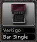 Vertigo Bar Single