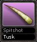 Spitshot Tusk