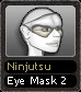 Ninjutsu Eye Mask 2