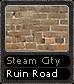 Steam City Ruin Road