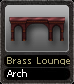 Brass Lounge Arch