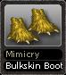 Mimicry Bulkskin Boots